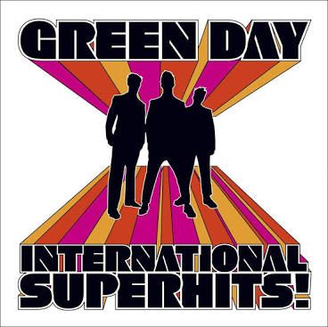 GREEN DAY <br/> <small>INTERNATIONAL SUPERHITS</small>
