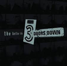 3 DOORS DOWN <br/> <small>BETTER LIFE (20TH ANNIVERSARY)</small>