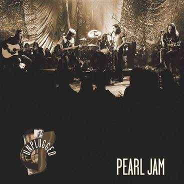 PEARL JAM <br/> <small>MTV UNPLUGGED</small>