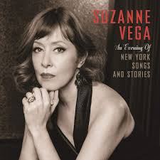 VEGA,SUZANNE <br/> <small>AN EVENING OF NEW YORK SONGS A</small>