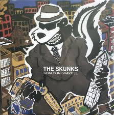 SKUNKS <br/> <small>CHAOS IN SKAVILLE</small>