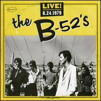 B-52'S <br/> <small>LIVE 8.24.1979</small>