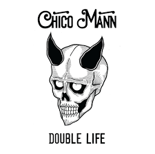 MANN,CHICO <br/> <small>DOUBLE LIFE</small>