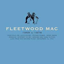 FLEETWOOD MAC <br/> <small>FLEETWOOD MAC: 1969-1974 (BOX)</small>