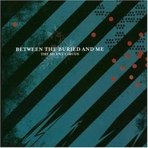 BETWEEN THE BURIED & ME <br/> <small>SILENT CIRCUS (2020 REMIX/REMASTER)</small>