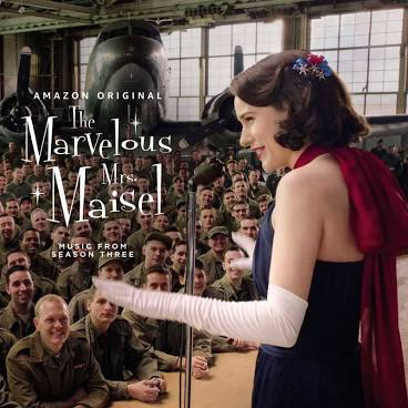 MARVELOUS MRS MAISEL 3: MUSIC <br/> <small>MARVELOUS MRS MAISEL 3: MUSIC</small>
