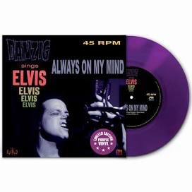 DANZIG <br/> <small>ALWAYS ON MY MIND (PURPLE VINYL)</small>