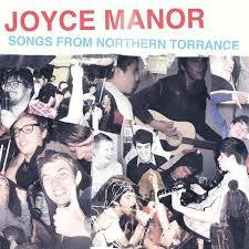 JOYCE MANOR <br/> <small>SONGS FROM NORTHERN TORRA(YLW)</small>