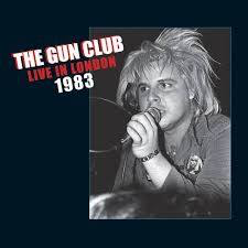 GUN CLUB <br/> <small>LIVE IN LONDON 1983 (RSD2)</small>
