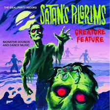 SATAN'S PILGRIMS <br/> <small>CREATURE FEATURE</small>