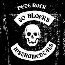 PETE ROCK <br/> <small>80 BLOCKS INSTRUMENTALS</small>
