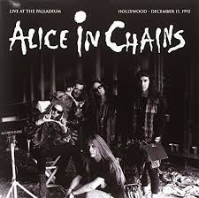 ALICE IN CHAINS <br/> <small>LIVE AT THE PALLADIUM 12/15/92</small>