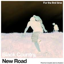 BLACK COUNTRY / NEW ROAD <br/> <small>FOR THE FIRST TIME (WHITE)</small>