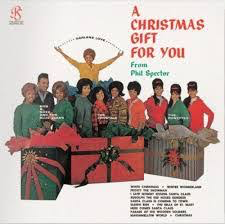 SPECTOR,PHIL <br/> <small>CHRISTMAS GIFT FOR YOU FROM PHIL SPECTOR</small>