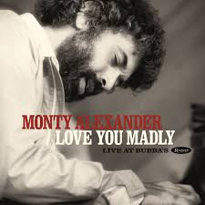 ALEXANDER,MONTY <br/> <small>LOVE YOU MADLY: LIVE AT BUBBA'S (BF20)</small>