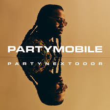 PARTYNEXTDOOR <br/> <small>PARTYMOBILE</small>