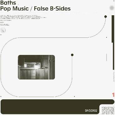 BATHS <br/> <small>POP MUSIC FALSE B-SIDES (COLV)</small>