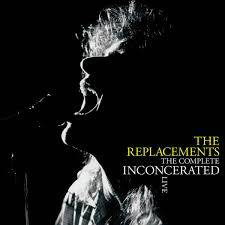 REPLACEMENTS <br/> <small>COMPLETE INCONCERATED LIVE RSD2</small>