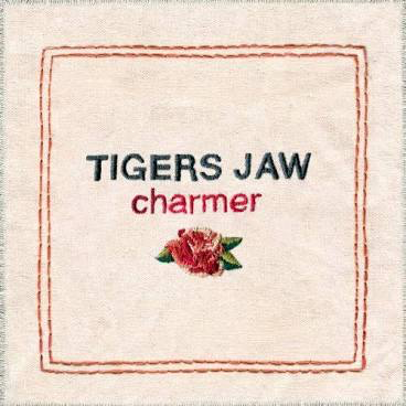 TIGERS JAW <br/> <small>CHARMER (DIG)</small>