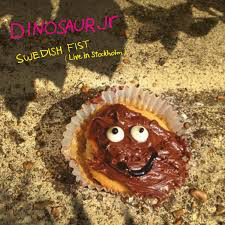 DINOSAUR JR. <br/> <small>SWEDISH FIST (LIVE STOCKHOLM)  (RSD2)</small>