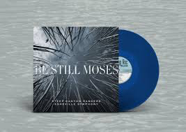 STEEP CANYON RANGERS & ASHEVIL <br/> <small>BE STILL MOSES (BLUE) (COLV) (</small>