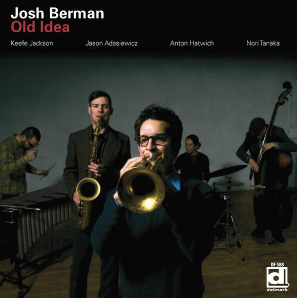 BERMAN,JOSH <br/> <small>OLD IDEA</small>