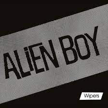 WIPERS <br/> <small>RSD ALIEN BOY EP(REX)</small>