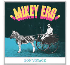 ERG,MIKEY <br/> <small>BON VOYAGE</small>