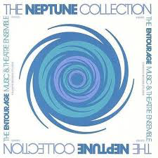ENTOURAGE MUSIC & THEATRE ENSE <br/> <small>NEPTUNE COLLECTION (RMST)</small>