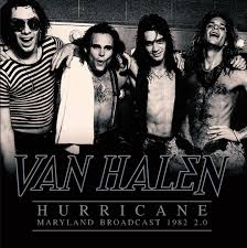 VAN HALEN <br/> <small>HURRICANE MD BROADCAST 1982 2</small>