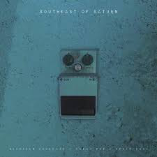 SOUTHEAST OF SATURN / VARIOUS <br/> <small>MICHIGAN SHOEGAZE / DREAM POP / SPACE ROCK</small>