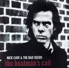 CAVE,NICK & BAD SEEDS <br/> <small>BOATMAN'S CALL (UK)</small>