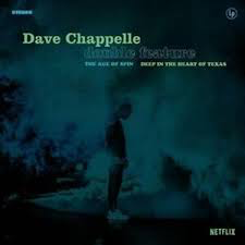 CHAPPELLE,DAVE <br/> <small>AGE OF SPIN & DEEP IN THE HEAR</small>
