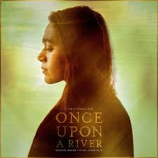 ONCE UPON A RIVER / ORIGINAL M <br/> <small>ONCE UPON A RIVER / ORIGINAL M</small>