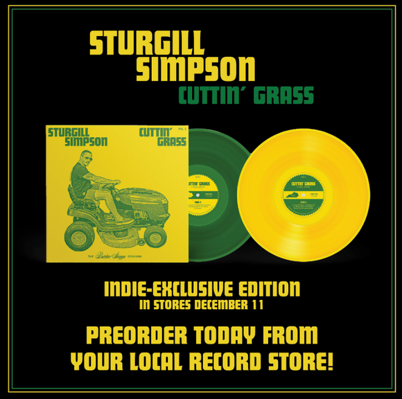 SIMPSON,STURGILL <br><small>CUTTIN' GRASS LP (GREEN/YELLOW) <br>out 12/11/2020<br></small>