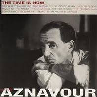 AZNAVOUR,CHARLES <br/> <small>TIME IS NOW (UK)</small>