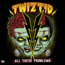 TWIZTID <br/> <small>ALL THESE PROBLEMS 10IN RSD1</small>