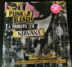 PUNK N' BLEACH - A PUNK TRIBUT <br/> <small>TRIBUTE TO NIRVANA (PINK)</small>