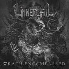 UNMERCIFUL <br/> <small>WRATH ENCOMPASSED (WB)</small>