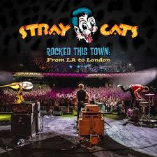 STRAY CATS <br/> <small>ROCKED THIS TOWN: LIVE (COLV)</small>