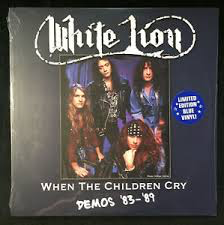 WHITE LION <br/> <small>WHEN THE CHILDREN CRY - DEMOS</small>