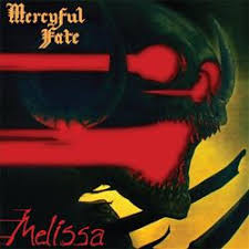 MERCYFUL FATE <br/> <small>MELISSA (REIS)</small>