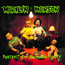 MARILYN MANSON <br/> <small>PORTRAIT OF AN AMERICAN FAMILY (COLV) (BONUS TRACKS)</small>