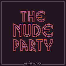 NUDE PARTY <br/> <small>MIDNIGHT MANOR (WB) (DIG)</small>