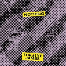 JAMES,LORAINE <br/> <small>NOTHING (EP)</small>