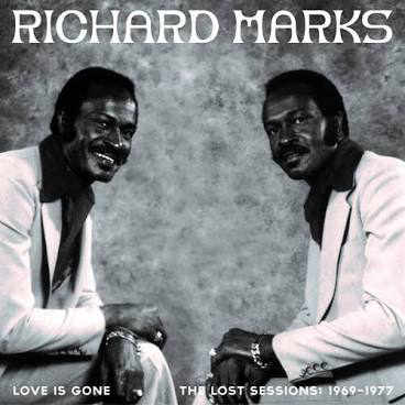 MARKS,RICHARD <br/> <small>LOVE IS GONE THE LOST SESSIONS</small>