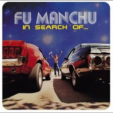 FU MANCHU <br/> <small>IN SEARCH OF... (BLUE) (COLV)</small>