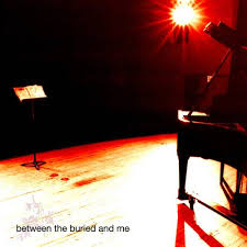 BETWEEN THE BURIED & ME <br/> <small>BETWEEN THE BURIED & ME (RMST)</small>