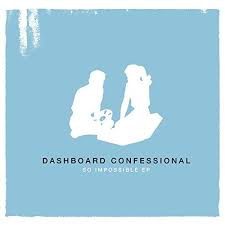 DASHBOARD CONFESSIONAL <br/> <small>SO IMPOSSIBLE (10IN) (BLK) (OG</small>