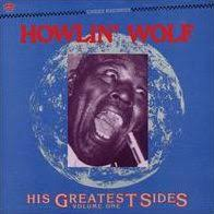 HOWLIN WOLF <br/> <small>HIS GREATEST SIDES V.1 (COLV)</small>
